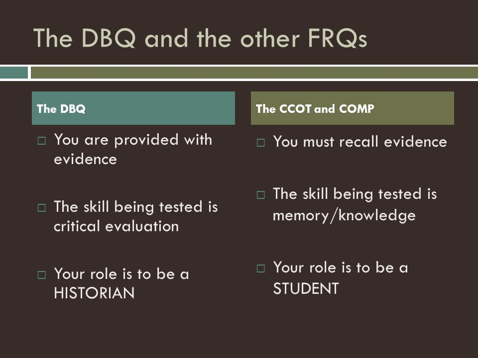 The DBQ and the other FRQs