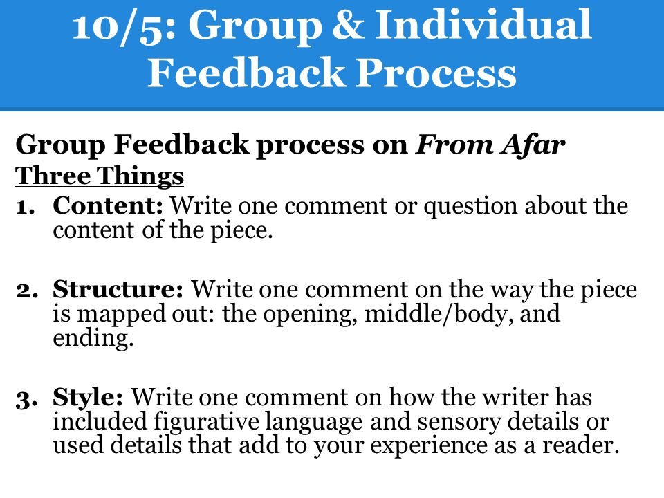 10/5: Group & Individual Feedback Process