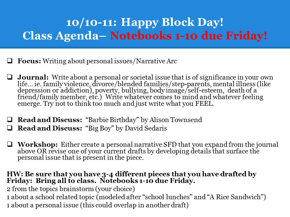 10/10-11: Happy Block Day! Class Agenda– Notebooks 1-10 due Friday!