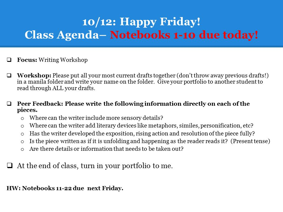 10/12: Happy Friday! Class Agenda– Notebooks 1-10 due today!
