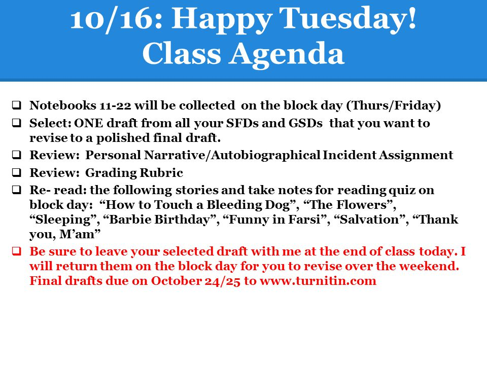 10/16: Happy Tuesday! Class Agenda
