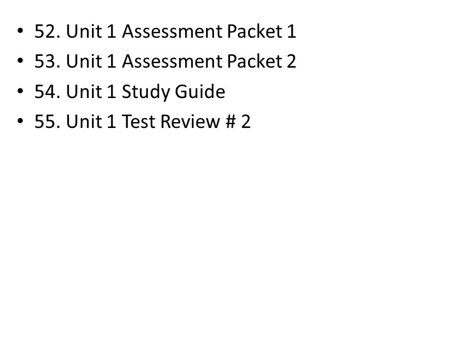 52. Unit 1 Assessment Packet 1