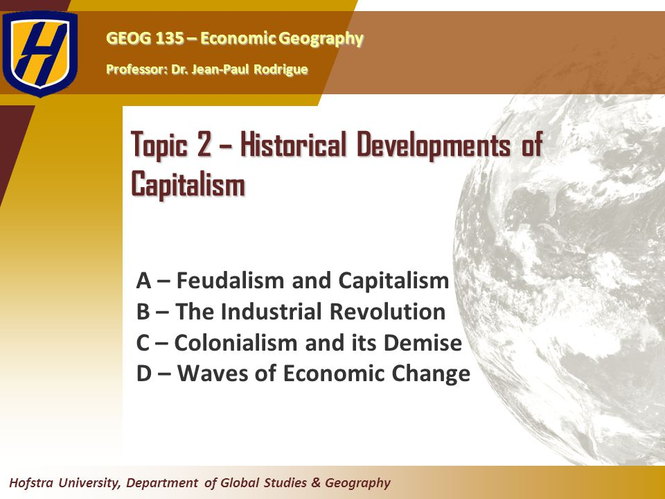 Topic 2 – Historical Developments of Capitalism