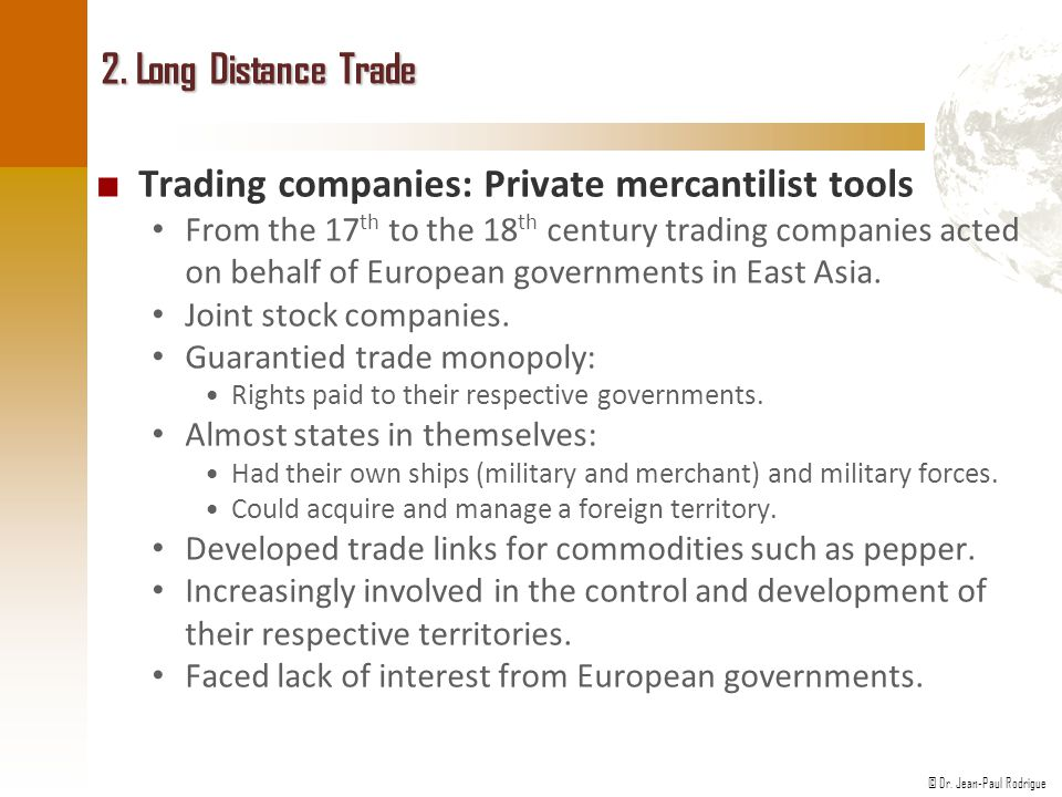 Trading companies: Private mercantilist tools