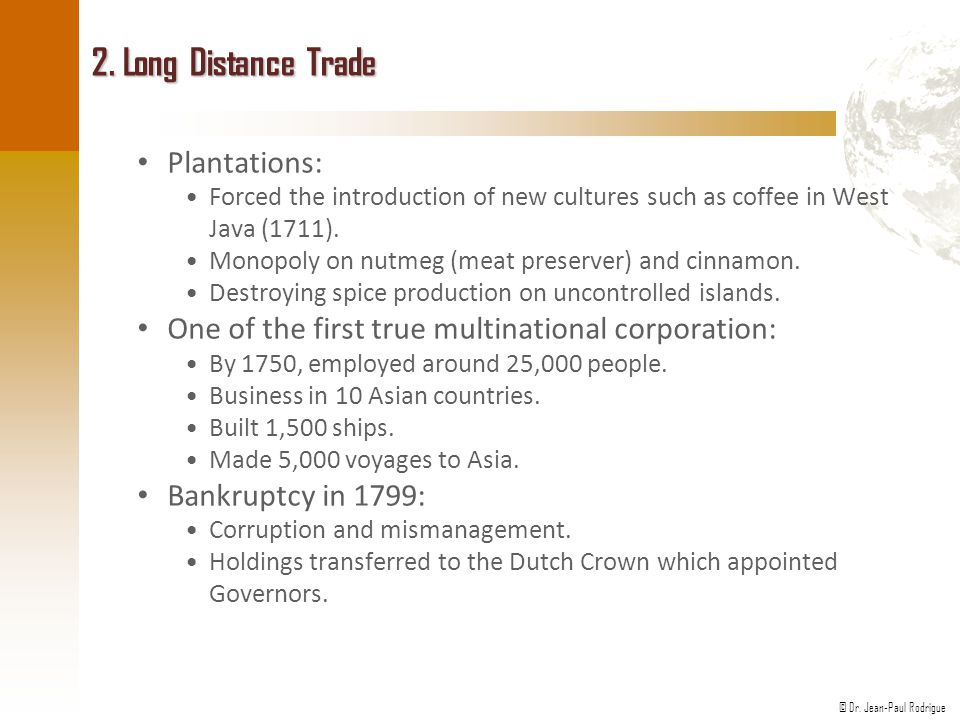2. Long Distance Trade Plantations: