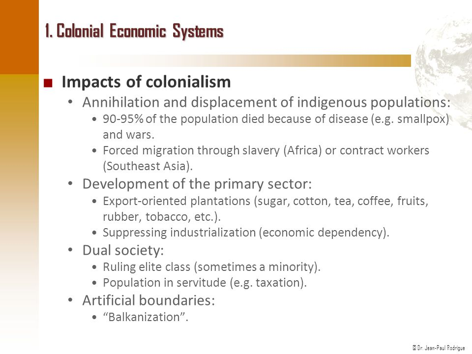 1. Colonial Economic Systems