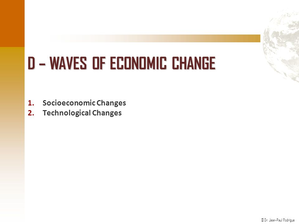 D – Waves of Economic Change