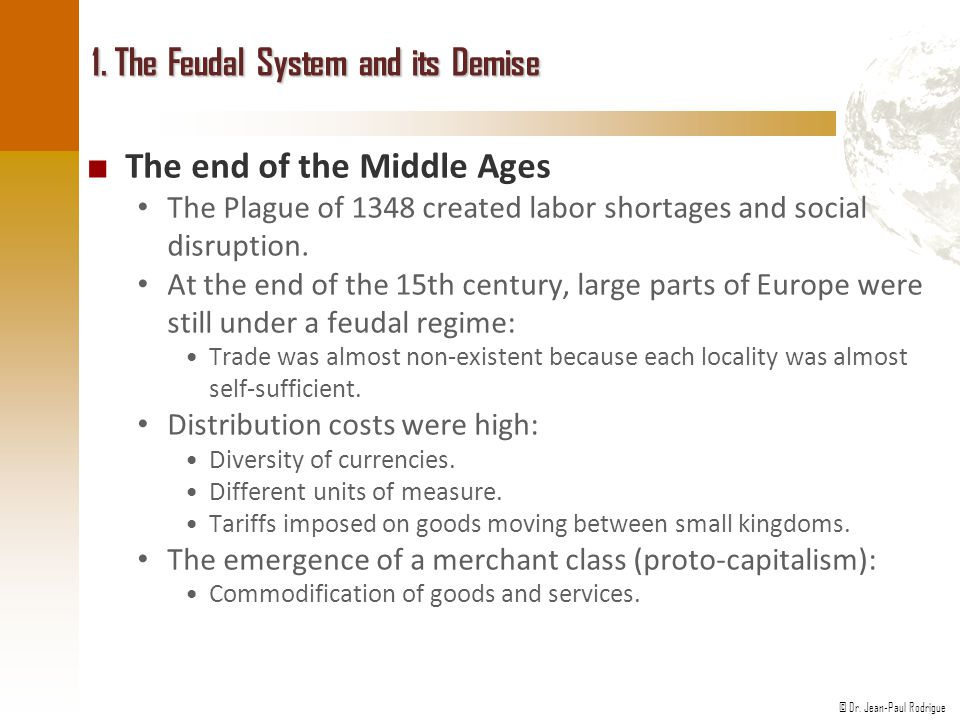 1. The Feudal System and its Demise