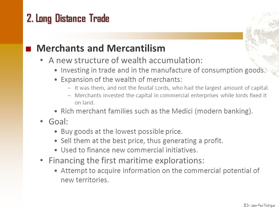 Merchants and Mercantilism