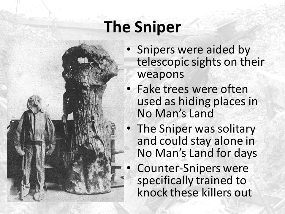 The Sniper Snipers were aided by telescopic sights on their weapons