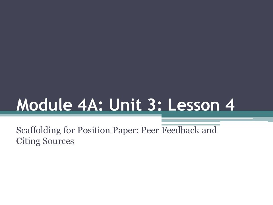 Scaffolding for Position Paper: Peer Feedback and Citing Sources