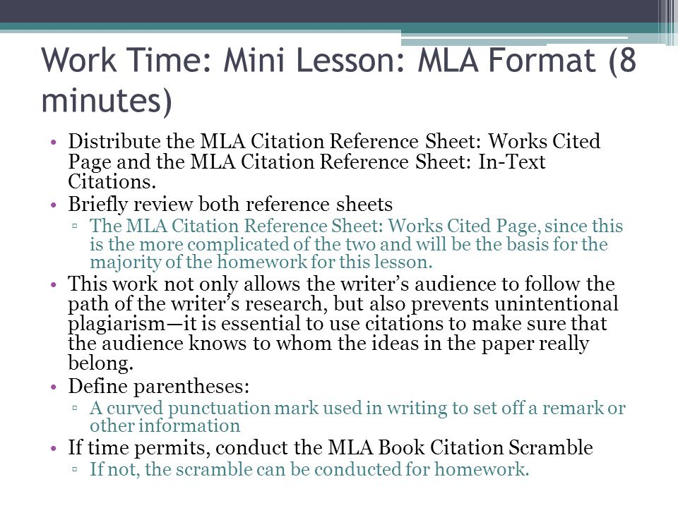 Work Time: Mini Lesson: MLA Format (8 minutes)