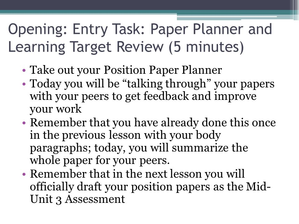 Opening: Entry Task: Paper Planner and Learning Target Review (5 minutes)