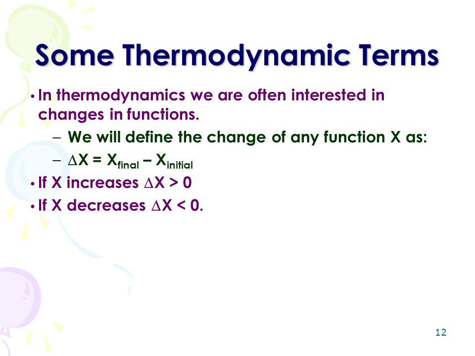 Some Thermodynamic Terms