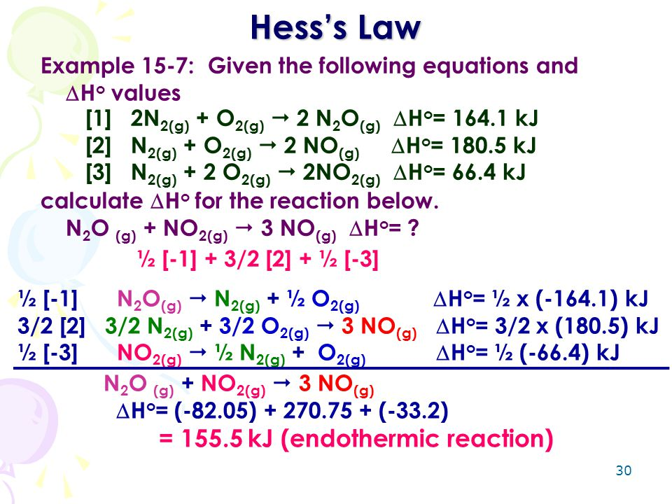Hess's Law Example 15-7: Given the following equations and Hovalues