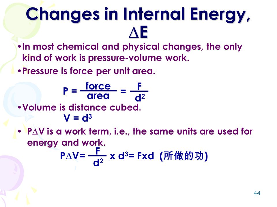 Changes in Internal Energy, E