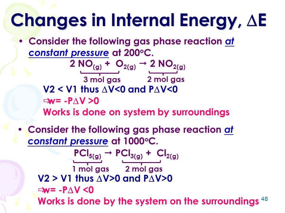 Changes in Internal Energy, E