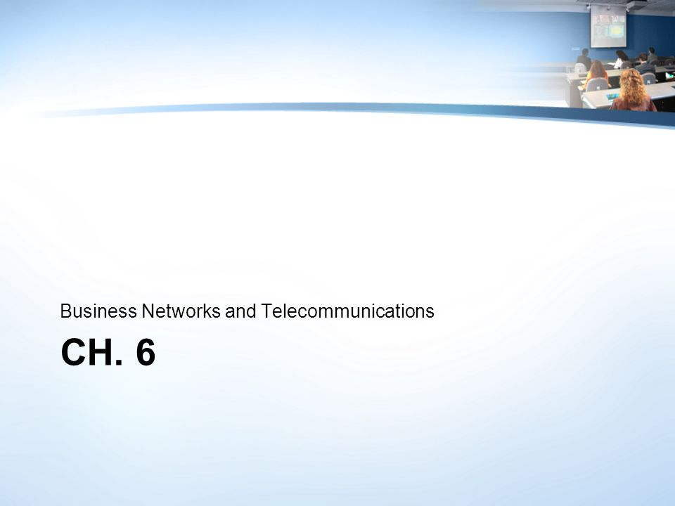 Business Networks and Telecommunications