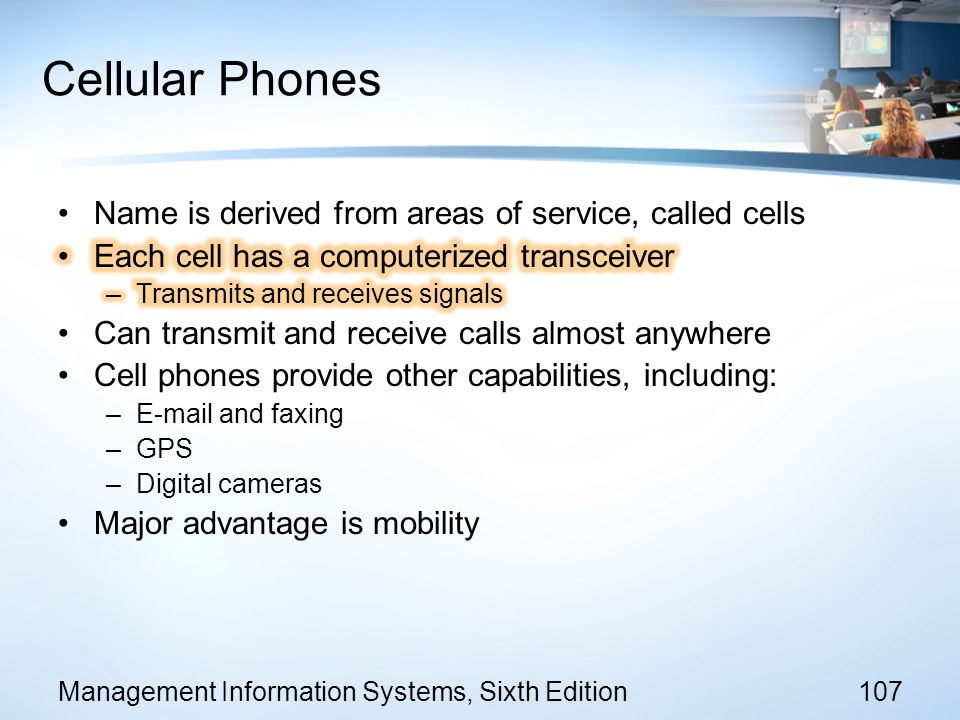 Cellular Phones Name is derived from areas of service, called cells