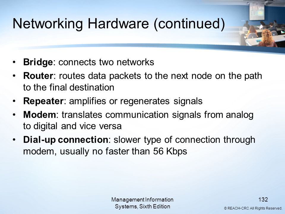 Networking Hardware (continued)