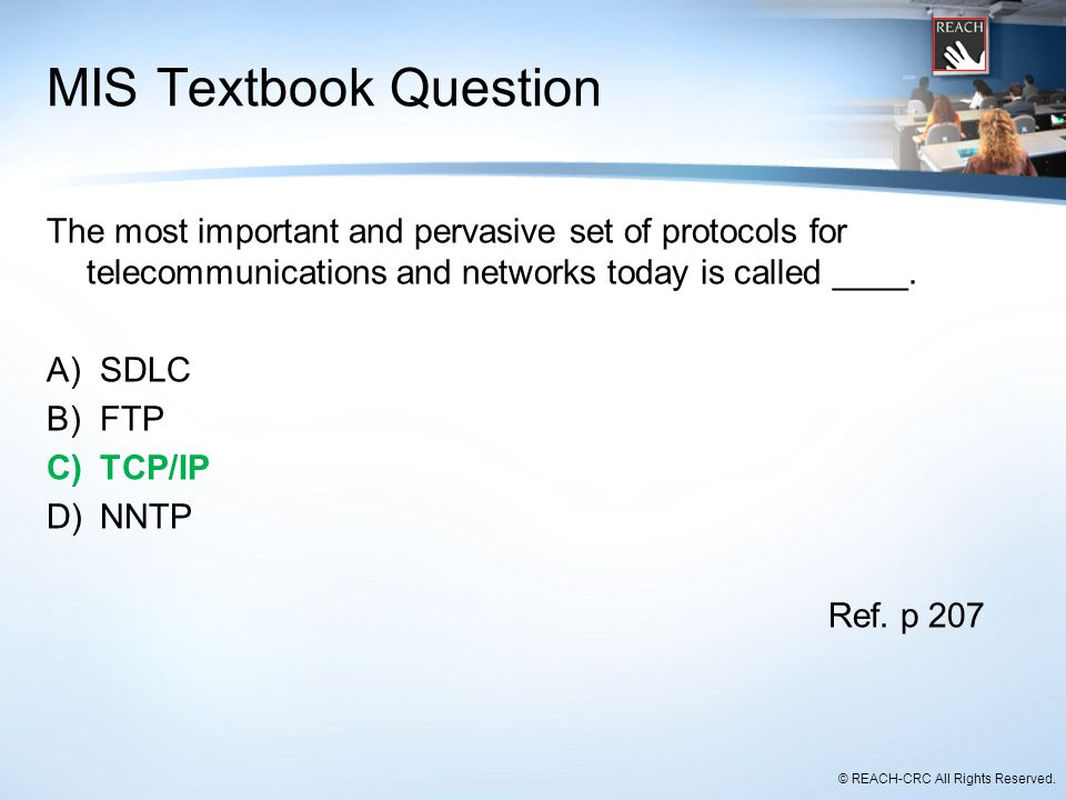 MIS Textbook Question The most important and pervasive set of protocols for telecommunications and networks today is called ____.