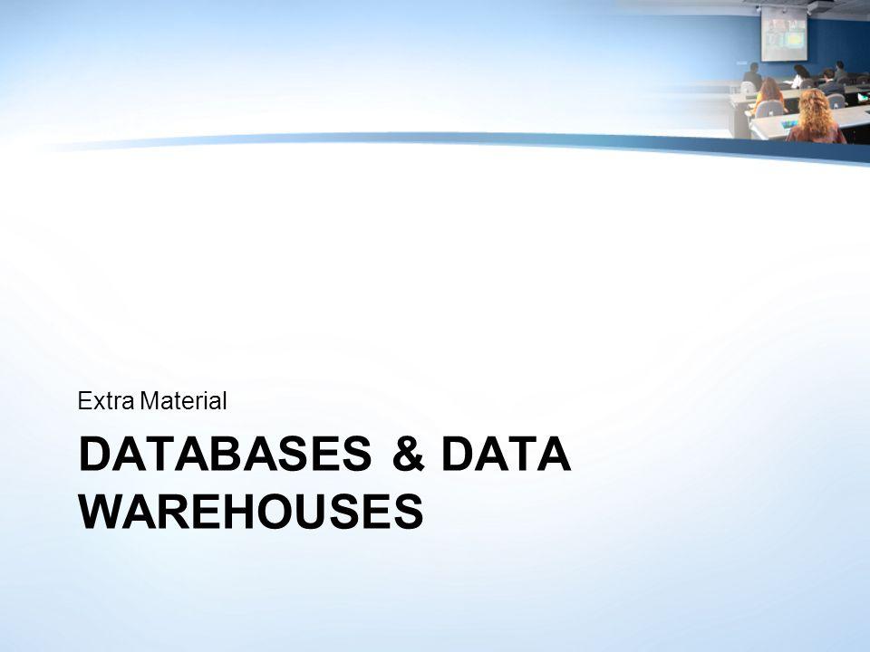 Databases & Data Warehouses