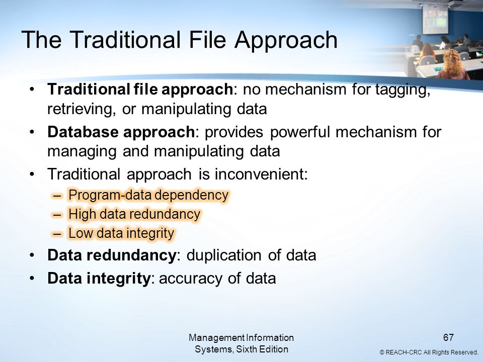 The Traditional File Approach