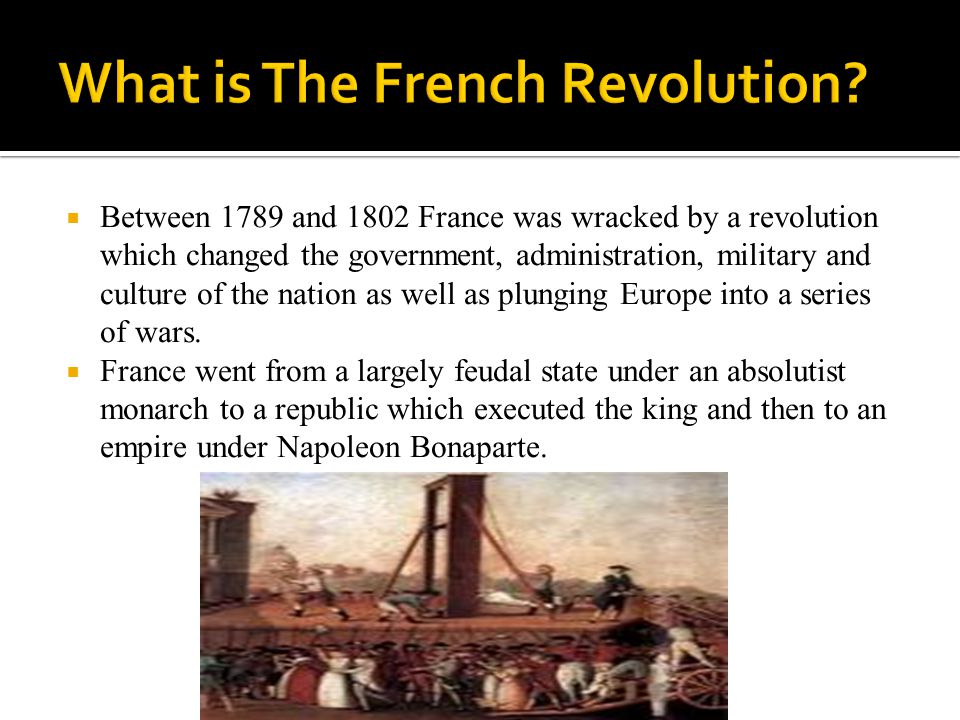 What is The French Revolution