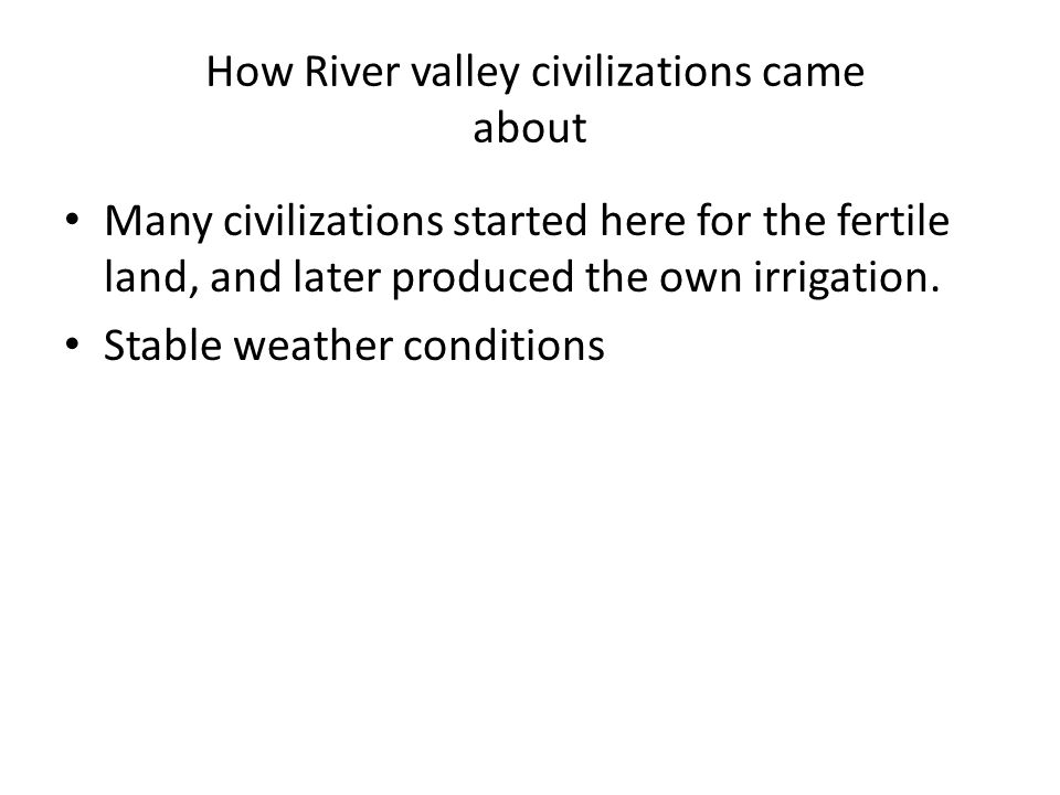How River valley civilizations came about