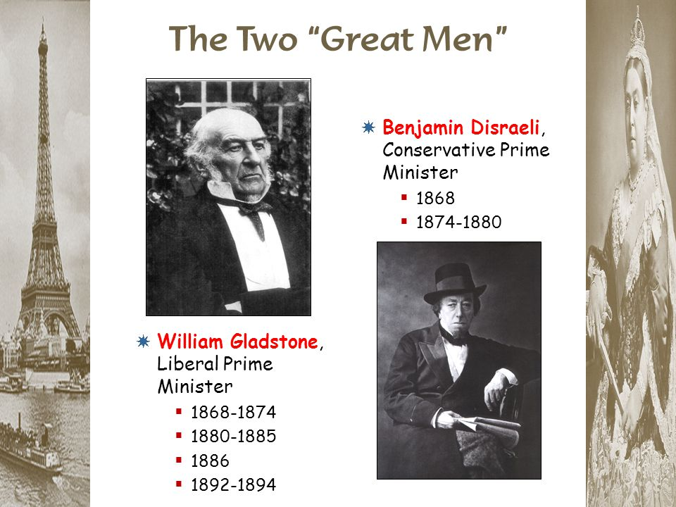 The Two Great Men Benjamin Disraeli, Conservative Prime Minister