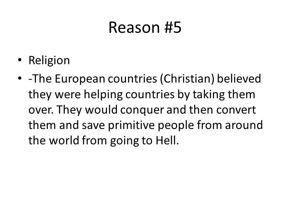 Reason #5 Religion.