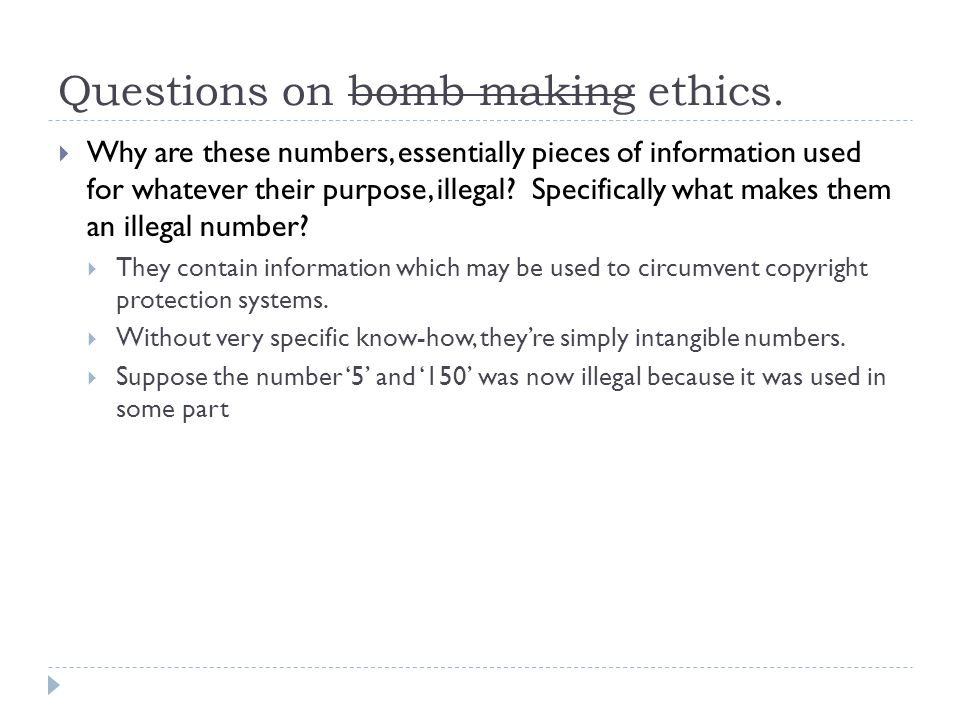 Questions on bomb making ethics.