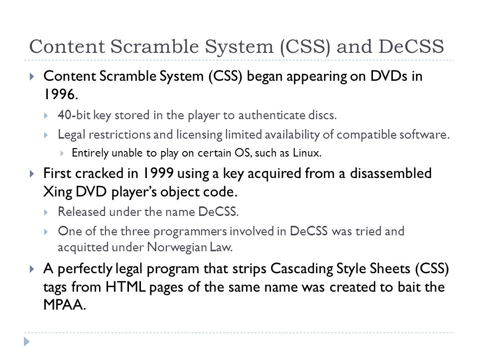 Content Scramble System (CSS) and DeCSS