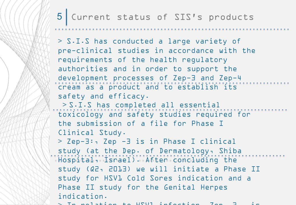 Current status of SIS s products