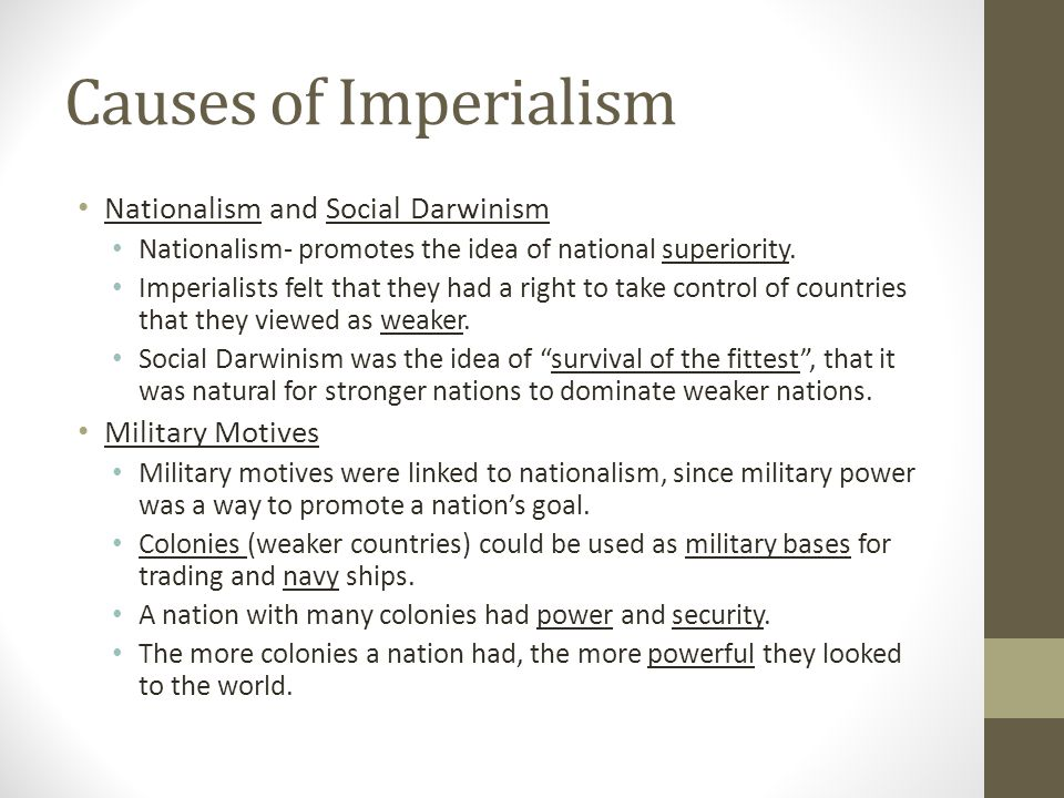 Causes of Imperialism Nationalism and Social Darwinism