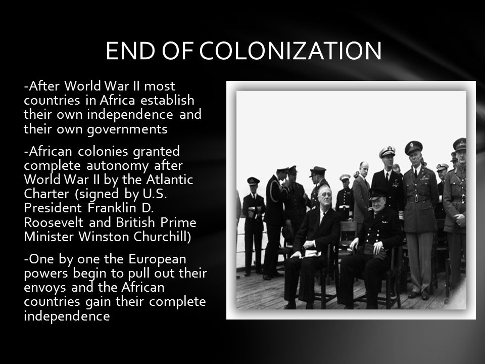 END OF COLONIZATION