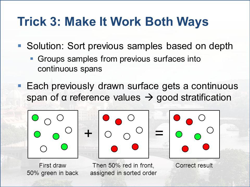 Trick 3: Make It Work Both Ways