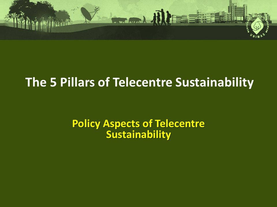 Policy Aspects of Telecentre Sustainability