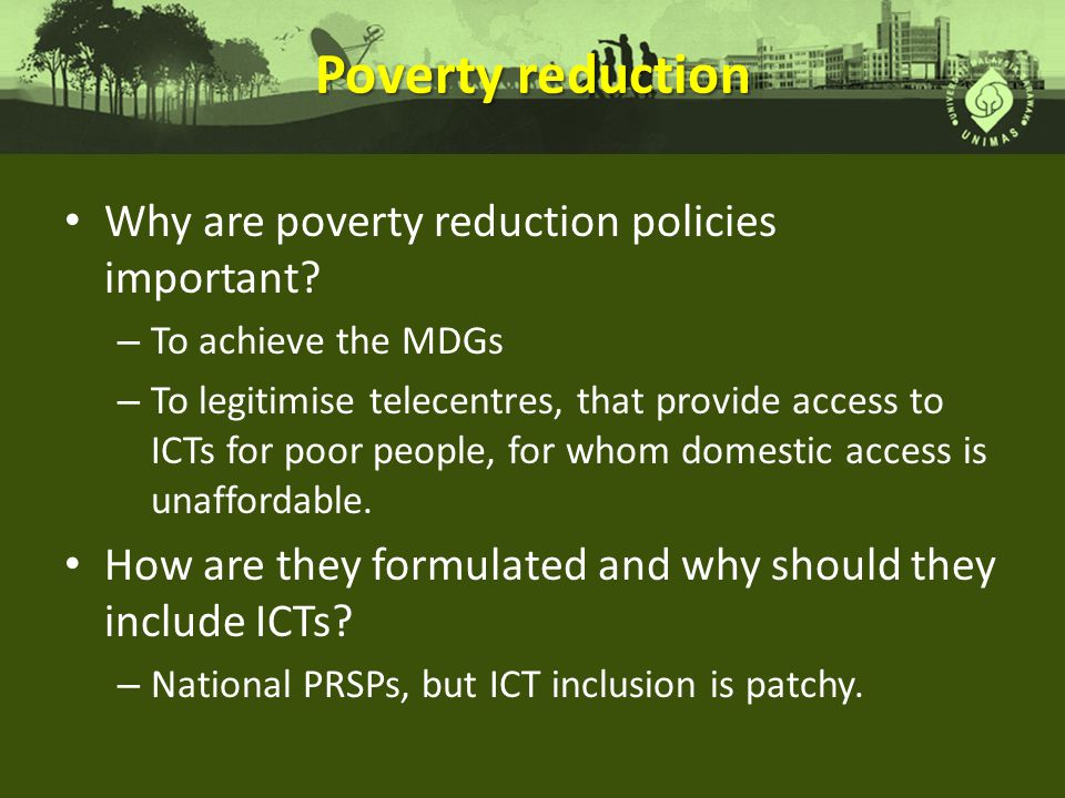 Poverty reduction Why are poverty reduction policies important