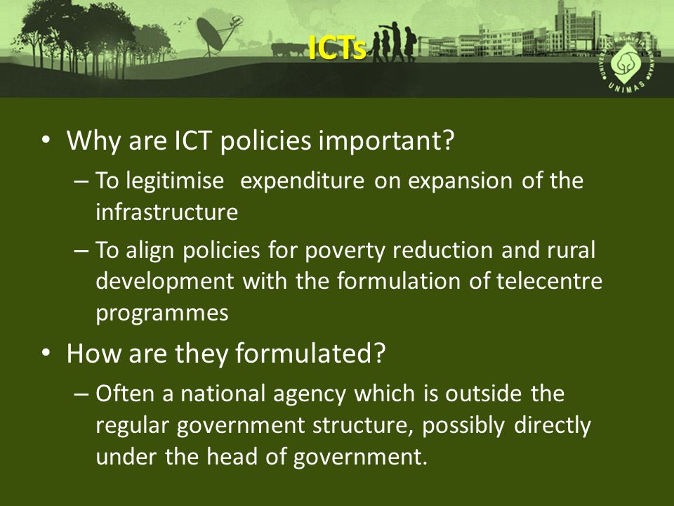 ICTs Why are ICT policies important How are they formulated