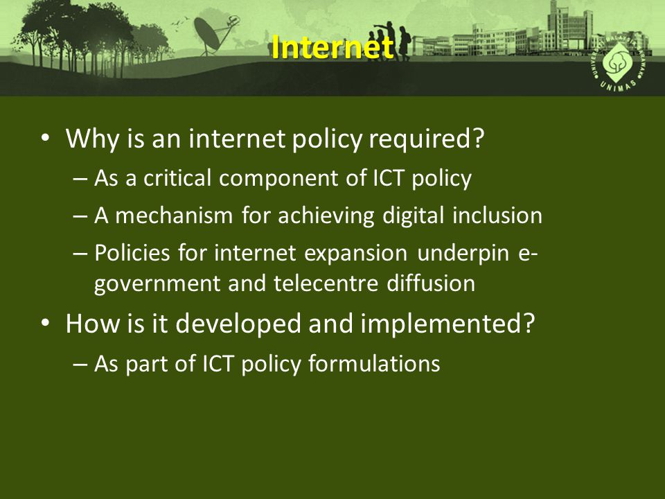 Internet Why is an internet policy required