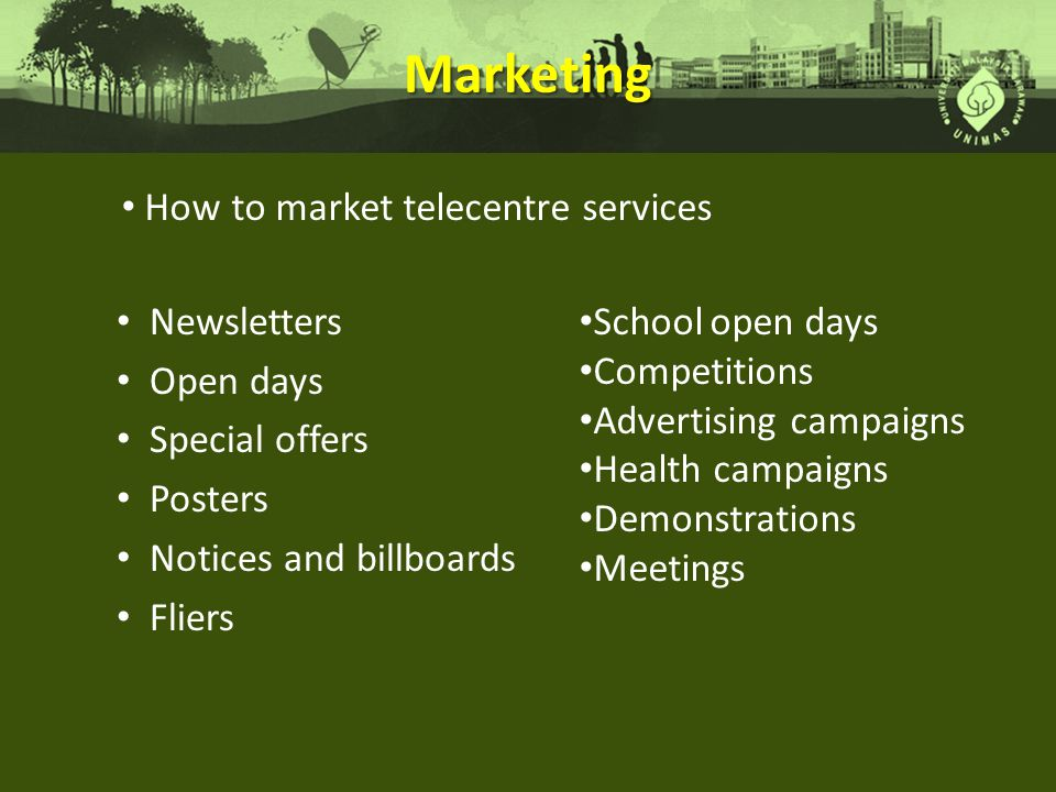 Marketing How to market telecentre services Newsletters Open days