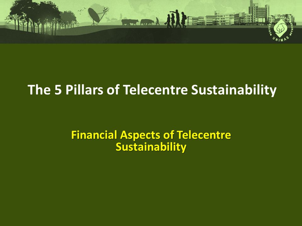 Financial Aspects of Telecentre Sustainability