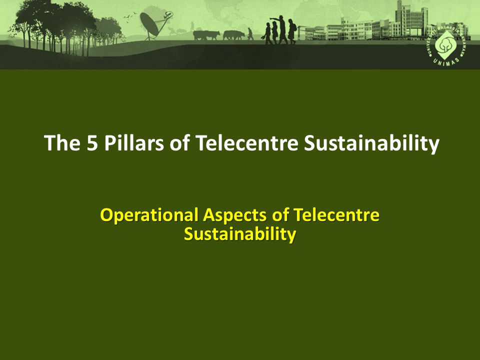 Operational Aspects of Telecentre Sustainability