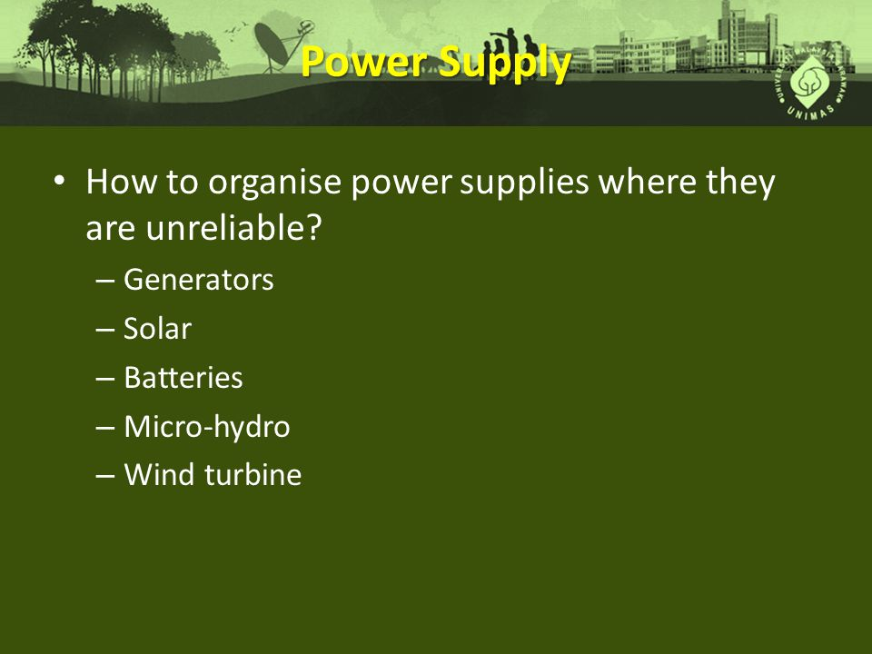 Power Supply How to organise power supplies where they are unreliable