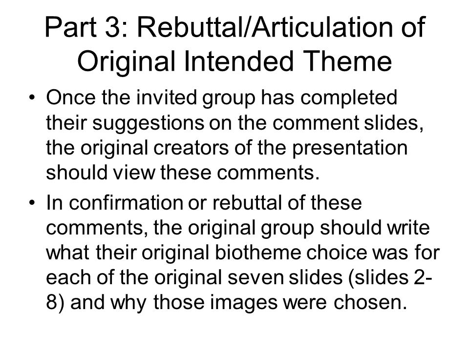 Part 3: Rebuttal/Articulation of Original Intended Theme