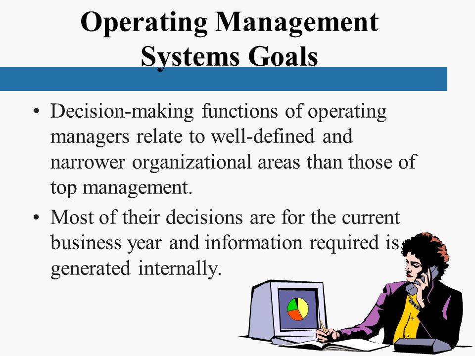 Operating Management Systems Goals