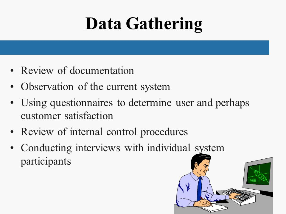 Data Gathering Review of documentation