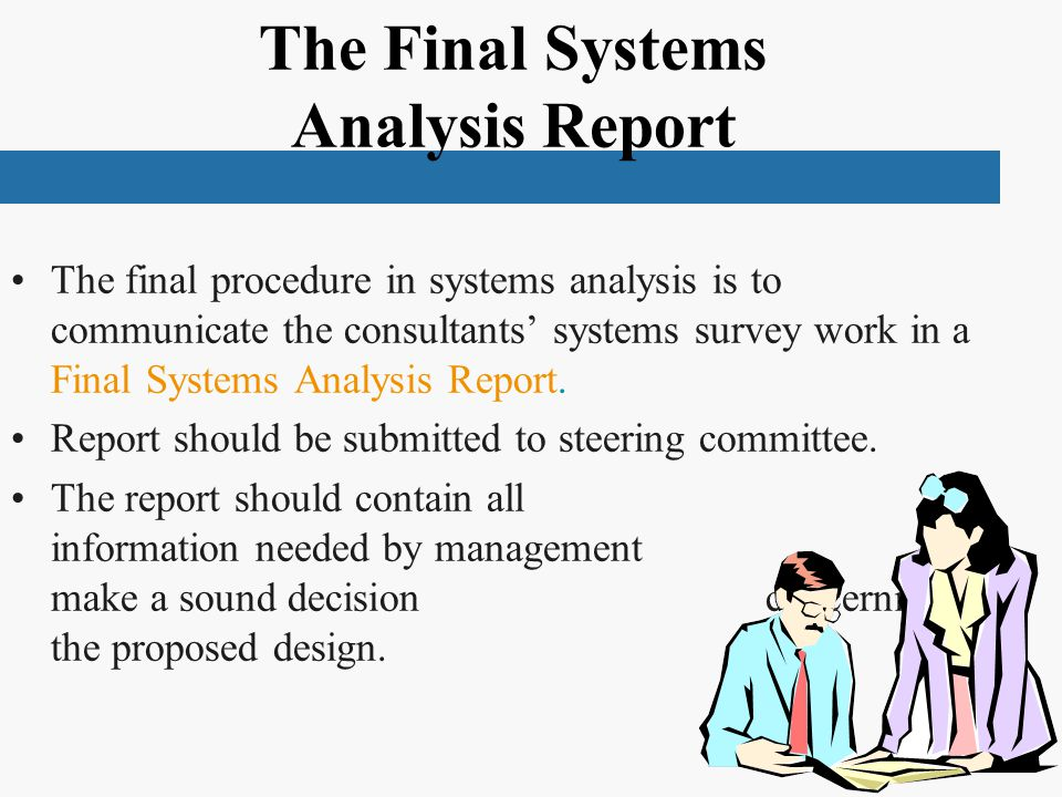The Final Systems Analysis Report