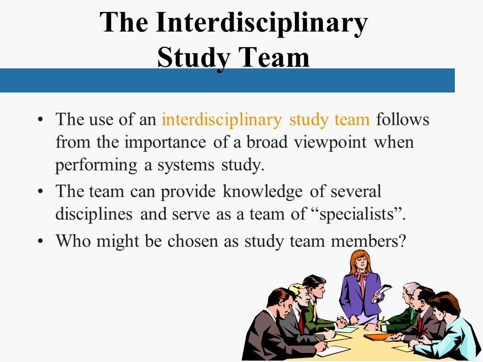 The Interdisciplinary Study Team